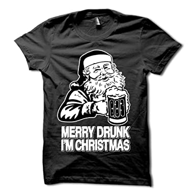 Amazon.com: Merry Drunk Im Christmas Shirt - Funny Christmas Party ...