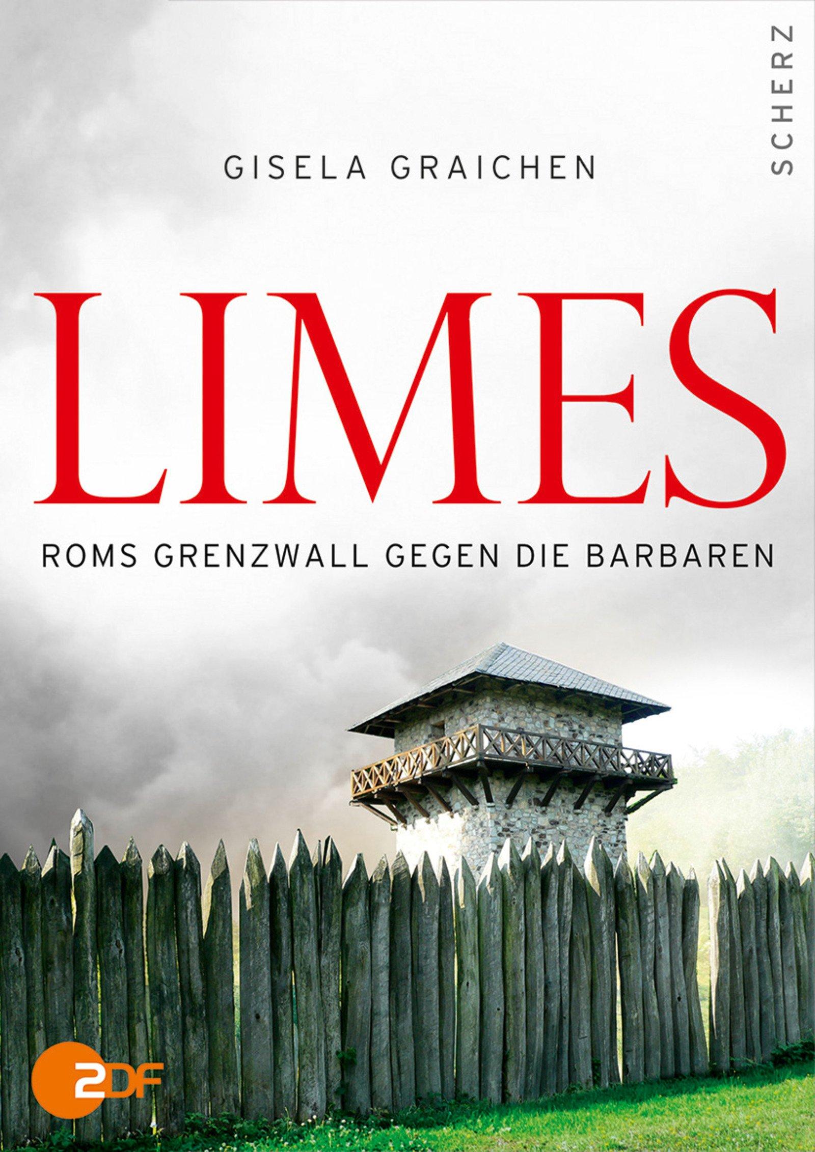 Limes: Roms Grenzwall gegen die Barbaren