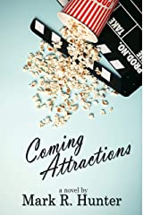 Coming Attractions Kindle Edition