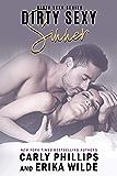 Dirty Sexy Sinner (A Dirty Sexy Novel Book 4)