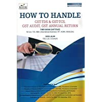HOW TO HANDLE - GST-TDS & GST-TCS, GST AUDIT, GST ANNUAL RETURN