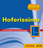 Hoferissimo 2018/19: Der Einkaufsplaner für Schnäppchenjäger (HAYMON TASCHENBUCH)