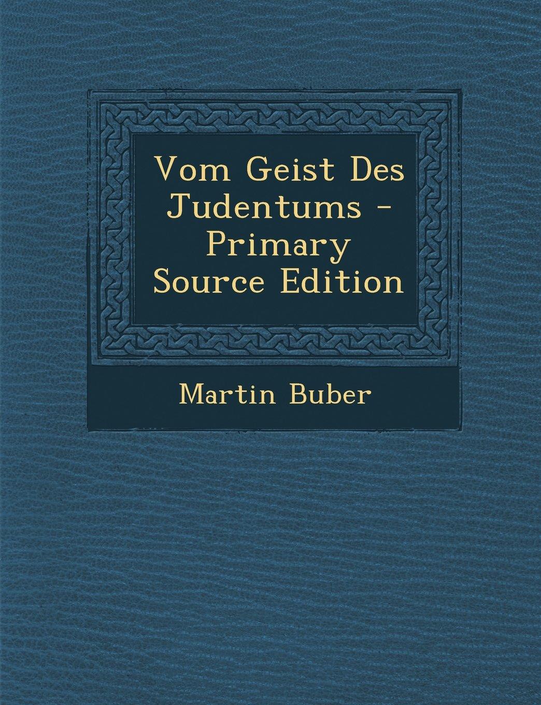 Read Online Vom Geist Des Judentums - Primary Source Edition (German Edition) PDF