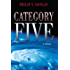 Category Five (A Donovan Nash Thriller)