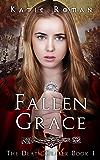 Fallen Grace (The Death Dealer Book 1)
