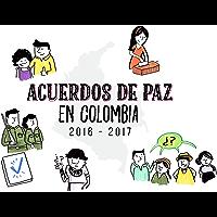 Implementación del acuerdo de paz en Colombia 2016-2017: Desafíos, avances y propuestas (Jurisprudencia nº 1)