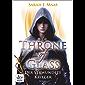 Throne of Glass 6 - Der verwundete Krieger: Roman