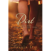Dirt (Shoot for the Heart Series Book 1) (English Edition)
