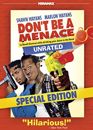 don t be a menace the movie