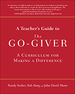Amazon the go giver influencer a little story about a most a teachers guide to the go giver a curriculum for making a difference fandeluxe Gallery