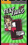 Text Fails vol. 3: Funny Autocorrect Fails, Hilarious Mishaps and Epic Messages on Smartphones!