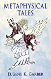 Metaphysical Tales: Stories