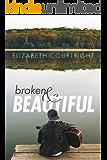 Broken and Beautiful