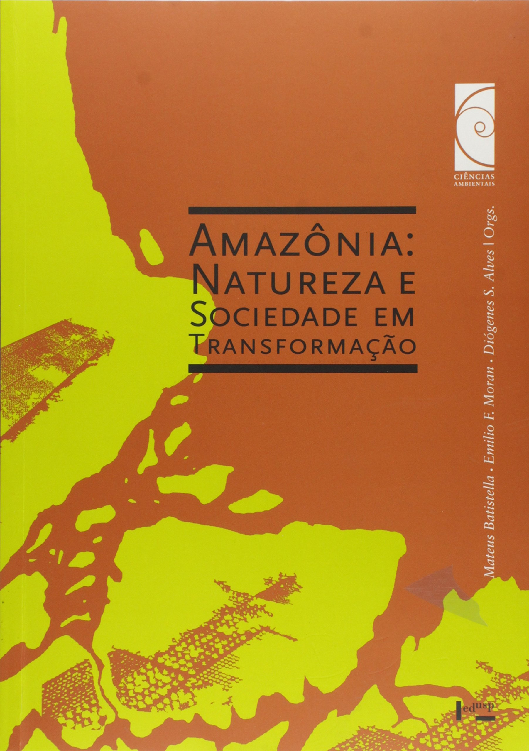 Amazonia: Natureza e Sociedade em Transformacao pdf epub