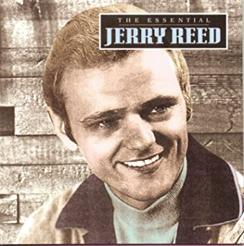 00053adf41628 Jerry Reed - The Essential Jerry Reed - Amazon.com Music