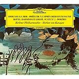 Debussy : La Mer - Prélude A L'Après-Midi D'Un Faune - Ravel : Daphnis & Chloé