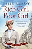 Rich Girl, Poor Girl: A heartbreaking saga of two women who fight for what they deserve (Flowers of Scotland)