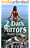 2 Dark Mirrors: Her collar gives her strength, submission makes her free.