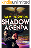 Shadow Agenda: A spy thriller