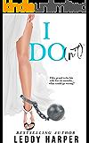 I Do(n't) (English Edition)