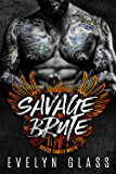 Savage Brute: A Mafia Hitman Romance (Russo Family Mafia) (Angels from Hell Book 2)