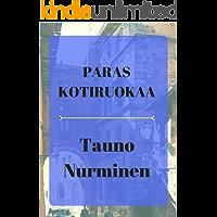 Paras kotiruokaa (Finnish Edition)