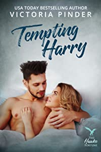 Tempting Harry (The Hawke Fortune Book 4)