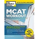 MCAT Workout, Revised 3rd Edition: 735+ Practice Questions & Passages for MCAT Scoring Success (Graduate School Test Preparat