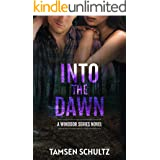 Into The Dawn (Windsor Series Book 8)