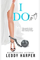 I Do(n't) Kindle Edition