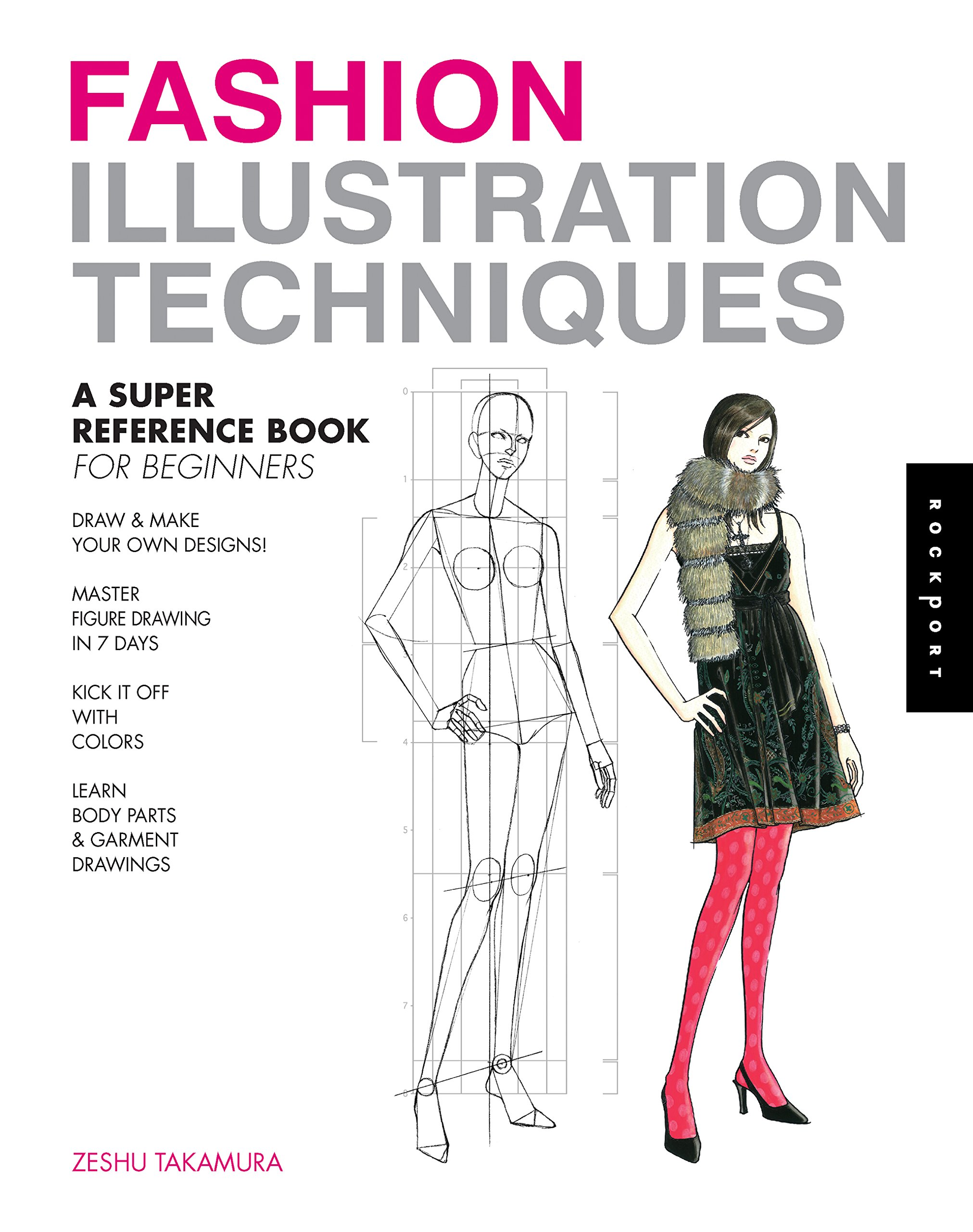 Fashion Illustration Techniques A Super Reference Book For Beginners Takamura Zeshu 0080665008726 Amazon Com Books
