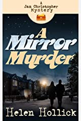 A Mirror Murder: A Jan Christopher Mystery (Jan Christopher Mysteries Book 1) Kindle Edition
