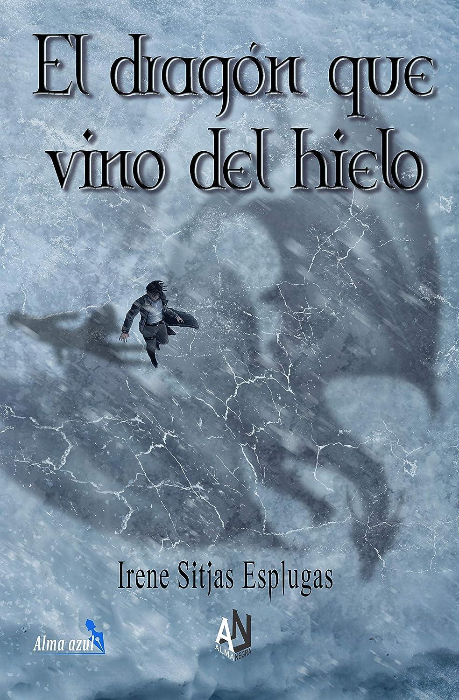 EL DRAGÓN QUE VINO DEL HIELO eBook: Sitjas Esplugas, Irene ...