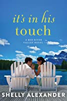 It's In His Touch (A Red River Valley Novel Book