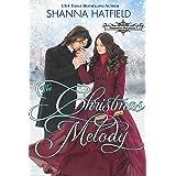 The Christmas Melody: Sweet Historical Holiday Romance (Hardman Holidays Book 7)