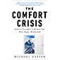 The Comfort Crisis: Embrace Discomfort To Reclaim Your Wild, Happy, Healthy Self (English Edition)