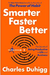Smarter Faster Better: The Secrets of Being Productive in Life and Business Hardcover