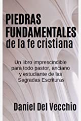 Piedras fundamentales de la fe cristiana (Spanish Edition) Kindle Edition
