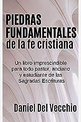 Piedras fundamentales de la fe cristiana (Spanish Edition) Kindle Edition