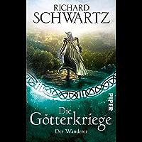 Der Wanderer (Die Götterkriege 7) (German Edition)