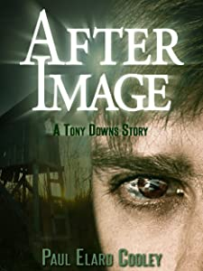 After Image (Tony Downs Book 2)
