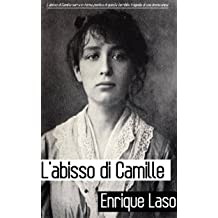 Labisso di Camille (Italian Edition) Sep 28, 2015