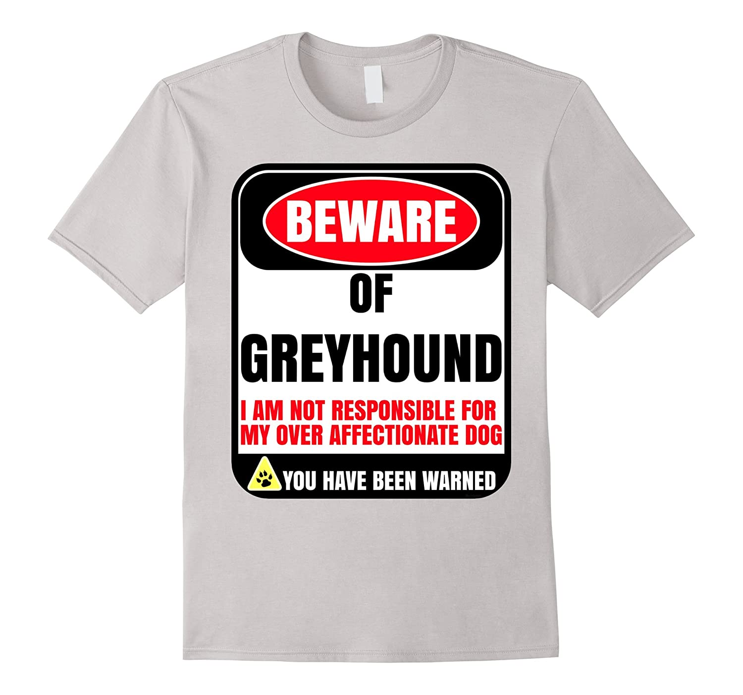 Beware Of Greyhound Shirt Gift For Dog Lovers-PL