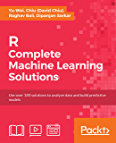 R: Complete Machine Learning Solutions