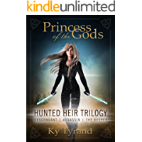 Princess of the Gods 1-3: Trilogy One: Hunted Heir