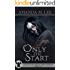 Only the Start: A Death Gate Grim Reapers Thriller Books 1-3