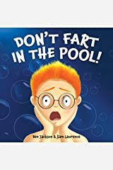 Don't Fart In The Pool Kindle Edition