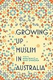 Growing Up Muslim in Australia: Coming of Age