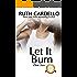 Let It Burn (The Barrington Billionaires Book 4)