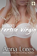 Brandon's Fertile Virgin (Milk and Honey Book 5) Kindle Edition